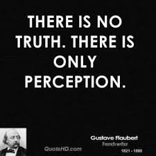 truth only perception